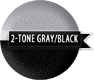 Two Tone Black and Grey